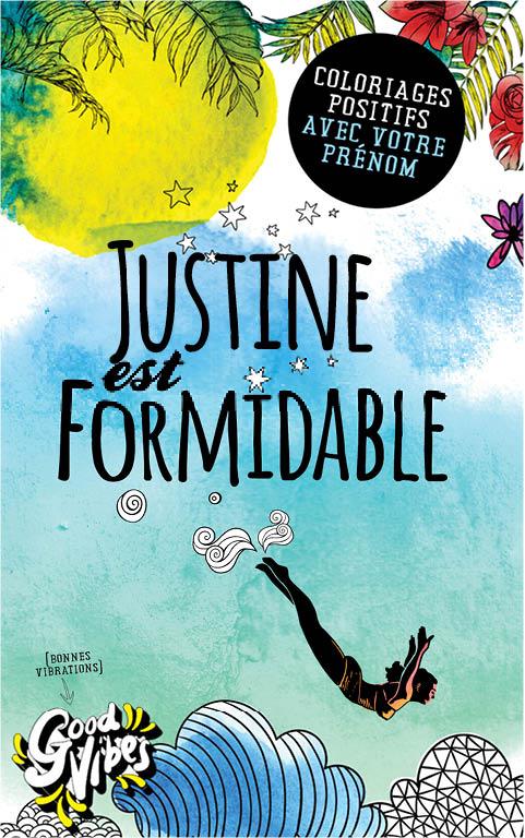 Justine est formidable livre de coloriage personalisé cadeau pour sa meilleure amie ou sa mère