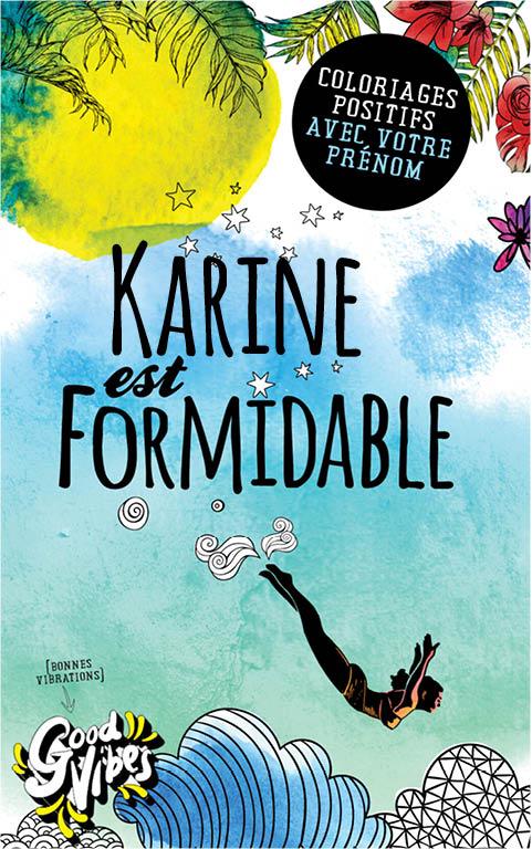 Karine est formidable livre de coloriage personalisé cadeau pour sa meilleure amie ou sa mère