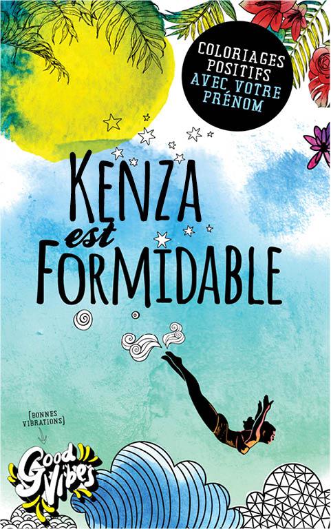 Kenza est formidable livre de coloriage personalisé cadeau pour sa meilleure amie ou sa mère