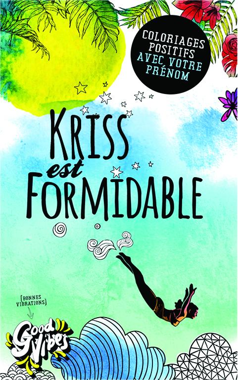 Kriss est formidable livre de coloriage personalisé cadeau pour sa meilleure amie ou sa mère