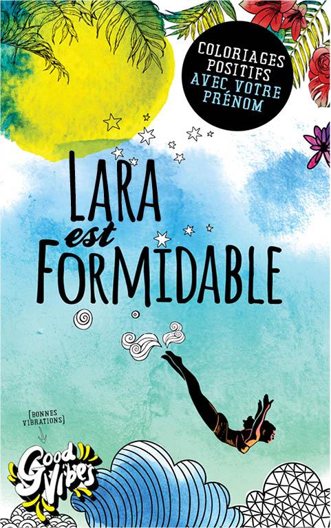 Lara est formidable livre de coloriage personalisé cadeau pour sa meilleure amie ou sa mère