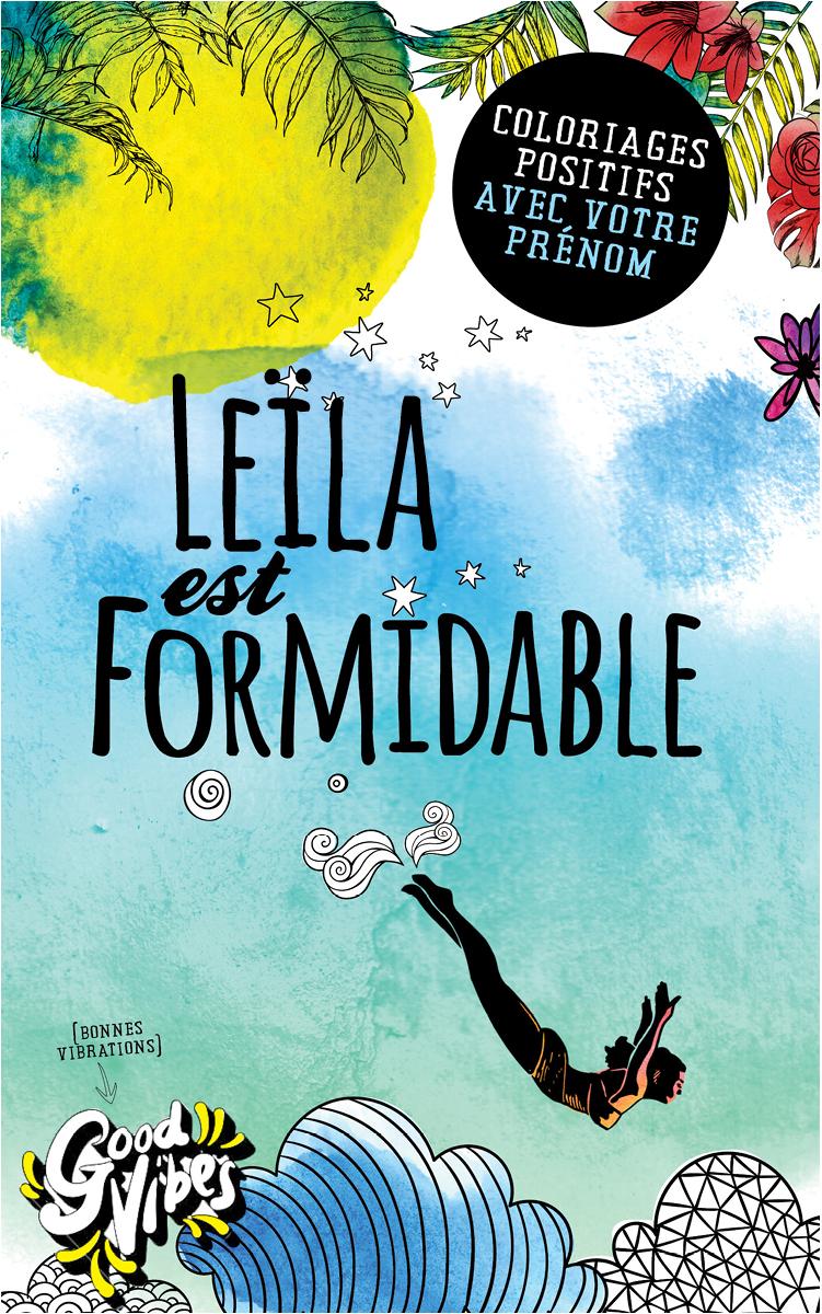 Leïla est formidable livre de coloriage personalisé cadeau pour sa meilleure amie ou sa mère