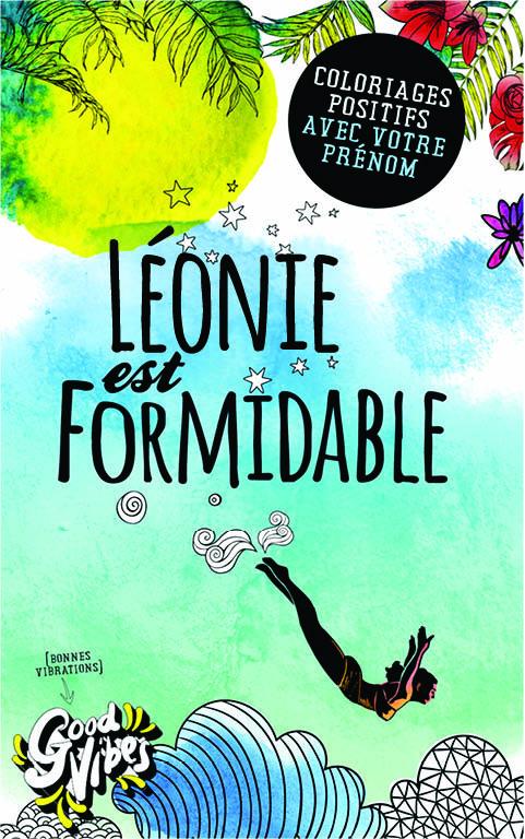 Léonie est formidable livre de coloriage personalisé cadeau pour sa meilleure amie ou sa mère