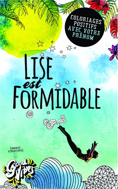 Lise est formidable livre de coloriage personalisé cadeau pour sa meilleure amie ou sa mère