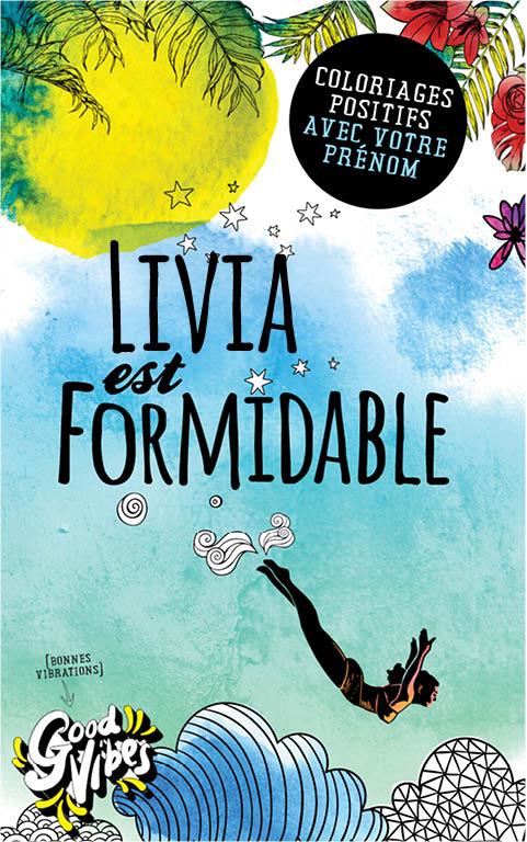 Livia est formidable livre de coloriage personalisé cadeau pour sa meilleure amie ou sa mère