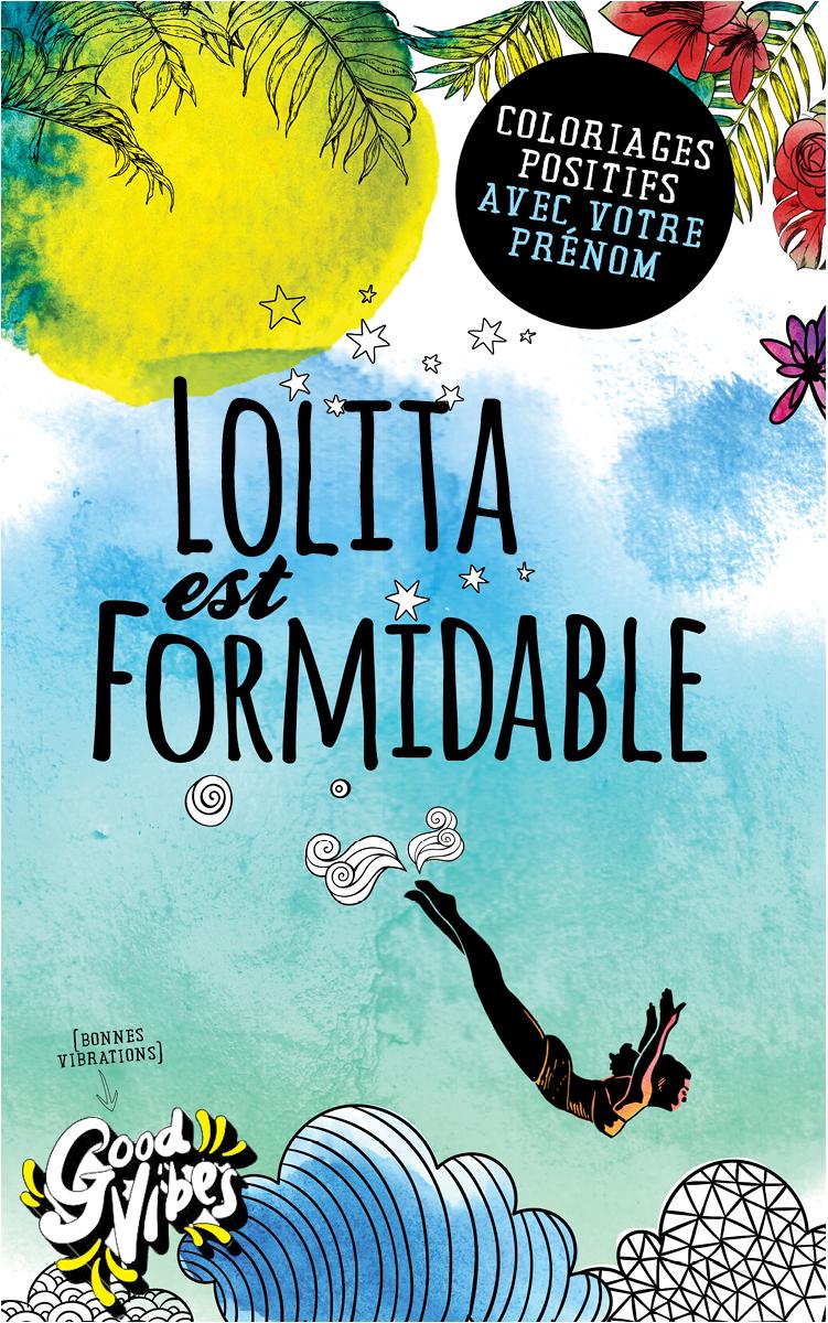 Lolita est formidable livre de coloriage personalisé cadeau pour sa meilleure amie ou sa mère