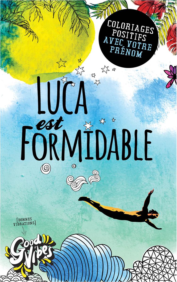 Luca est formidable livre de coloriage personalisé cadeau pour son meilleur ami ou son père