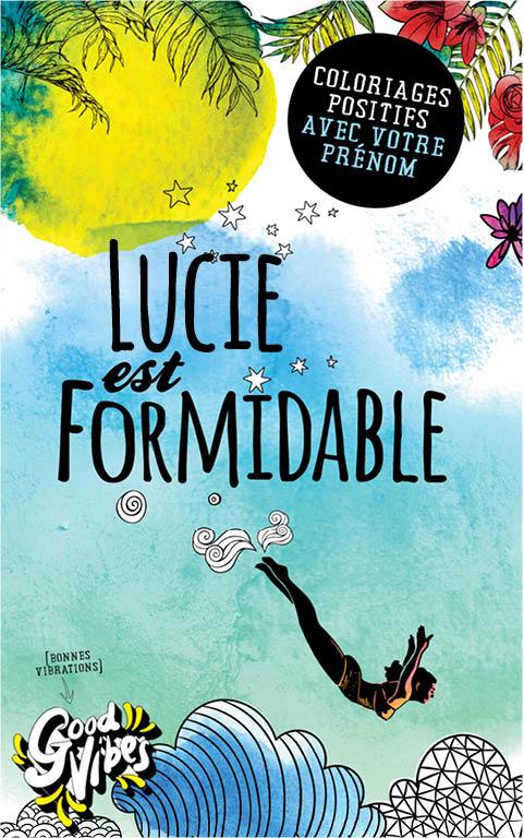 Lucie est formidable livre de coloriage personalisé cadeau pour sa meilleure amie ou sa mère
