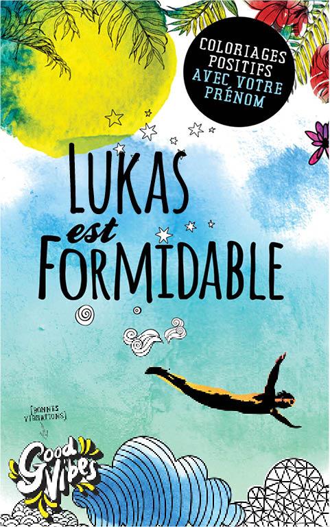 Lukas est formidable livre de coloriage personalisé cadeau pour son meilleur ami ou son père