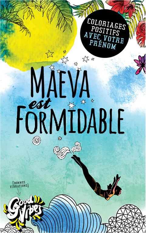 Maeva est formidable livre de coloriage personalisé cadeau pour sa meilleure amie ou sa mère