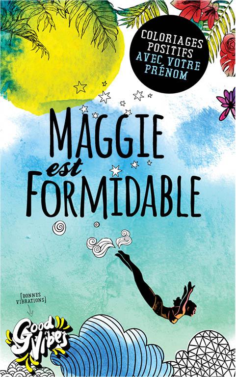 Maggie est formidable livre de coloriage personalisé cadeau pour sa meilleure amie ou sa mère