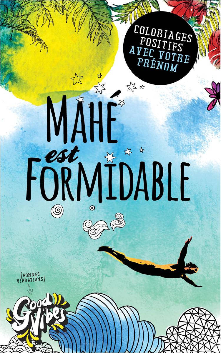 Mahé est formidable livre de coloriage personalisé cadeau pour son meilleur ami ou son père