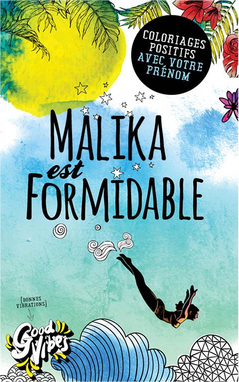 Malika est formidable livre de coloriage personalisé cadeau pour sa meilleure amie ou sa mère