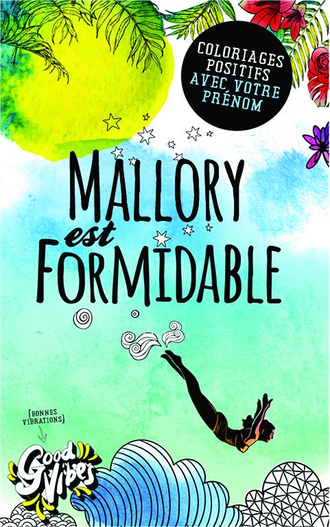 Mallory est formidable livre de coloriage personalisé cadeau pour sa meilleure amie ou sa mère