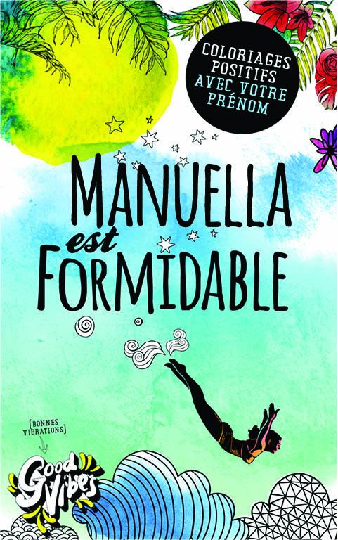 Manuella est formidable livre de coloriage personalisé cadeau pour sa meilleure amie ou sa mère