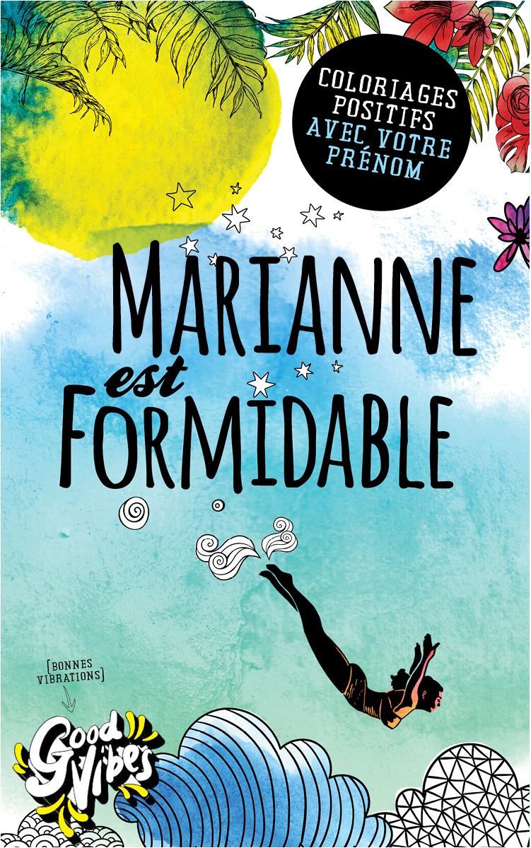 Marianne est formidable livre de coloriage personalisé cadeau pour sa meilleure amie ou sa mère