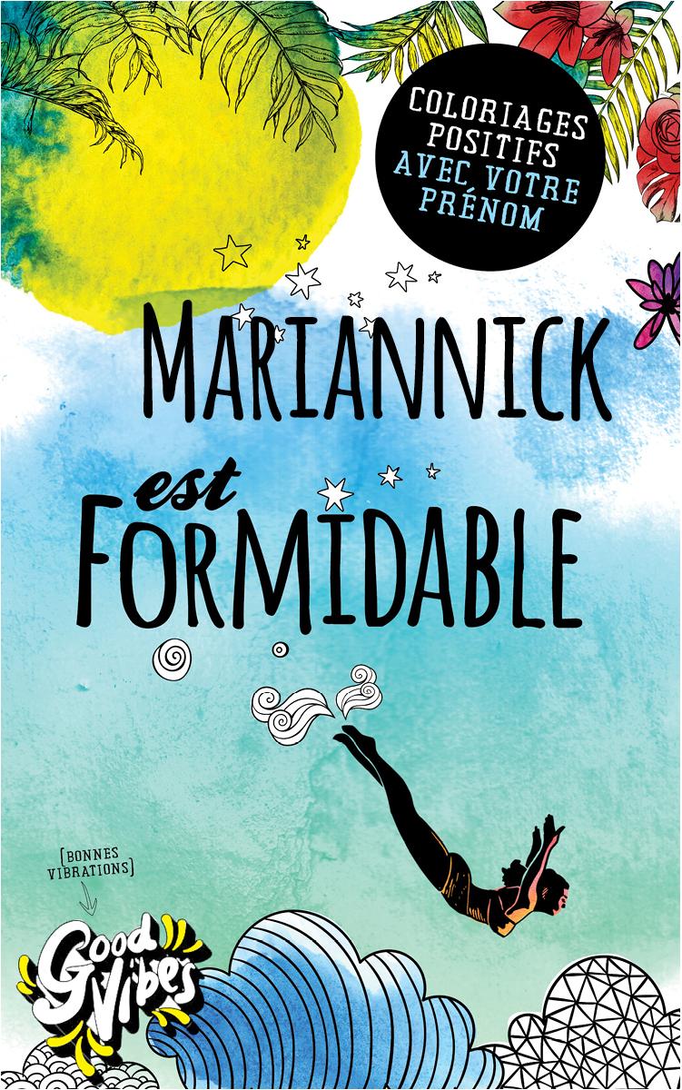 Mariannick est formidable livre de coloriage personalisé cadeau pour sa meilleure amie ou sa mère