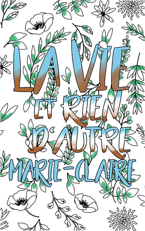 coloriage adulte anti stress personalisé avec prénom Marie-Claire idée cadeau meilleure amie