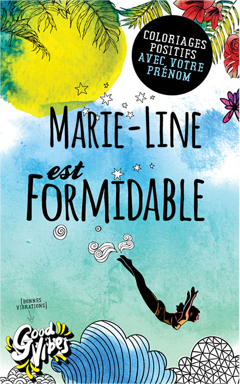 Marie-Line est formidable livre de coloriage personalisé cadeau pour sa meilleure amie ou sa mère