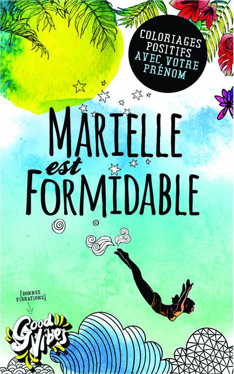 Marielle est formidable livre de coloriage personalisé cadeau pour sa meilleure amie ou sa mère