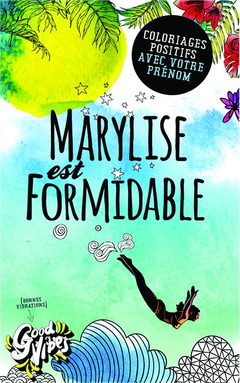 Marylise est formidable livre de coloriage personalisé cadeau pour sa meilleure amie ou sa mère