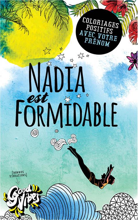 Nadia est formidable livre de coloriage personalisé cadeau pour sa meilleure amie ou sa mère