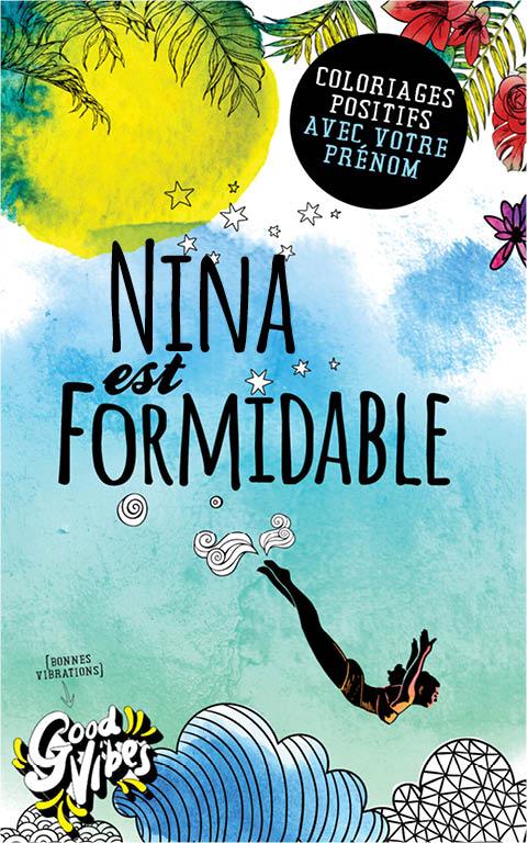 Nina est formidable livre de coloriage personalisé cadeau pour sa meilleure amie ou sa mère