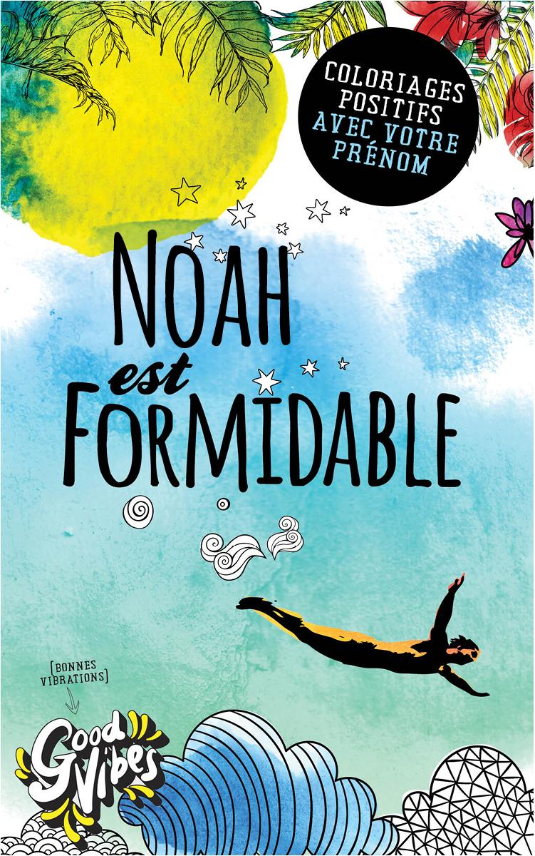 Noah est formidable livre de coloriage personalisé cadeau pour son meilleur ami ou son père