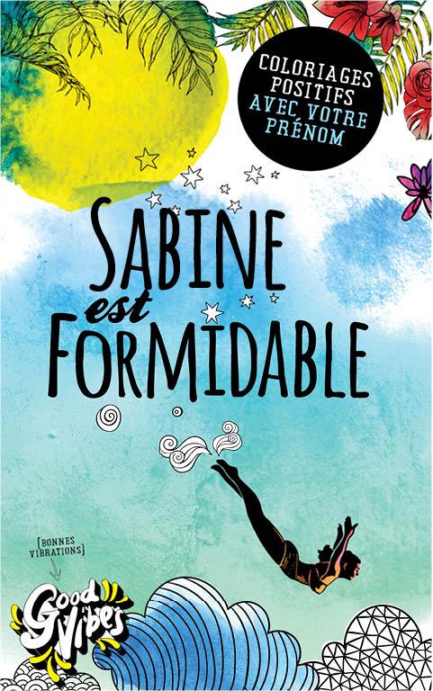 Sabine est formidable livre de coloriage personalisé cadeau pour sa meilleure amie ou sa mère