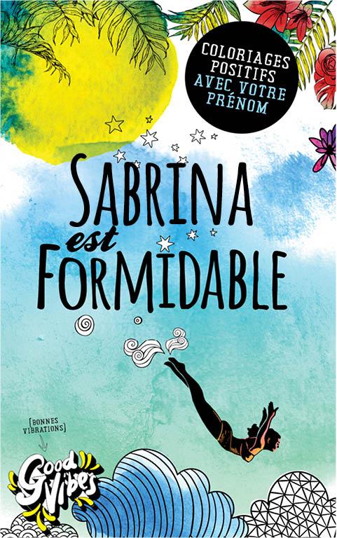 Sabrina est formidable livre de coloriage personalisé cadeau pour sa meilleure amie ou sa mère