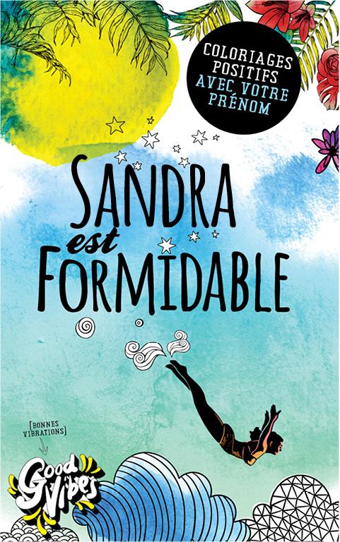 Sandra est formidable livre de coloriage personalisé cadeau pour sa meilleure amie ou sa mère