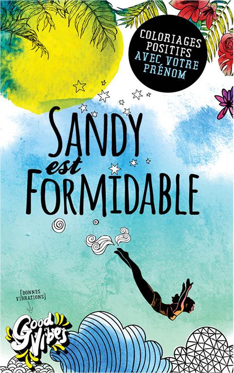 Sandy est formidable livre de coloriage personalisé cadeau pour sa meilleure amie ou sa mère