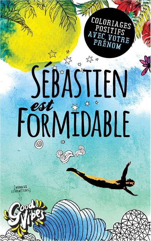 Sébastien est formidable livre de coloriage personalisé cadeau pour son meilleur ami ou son père