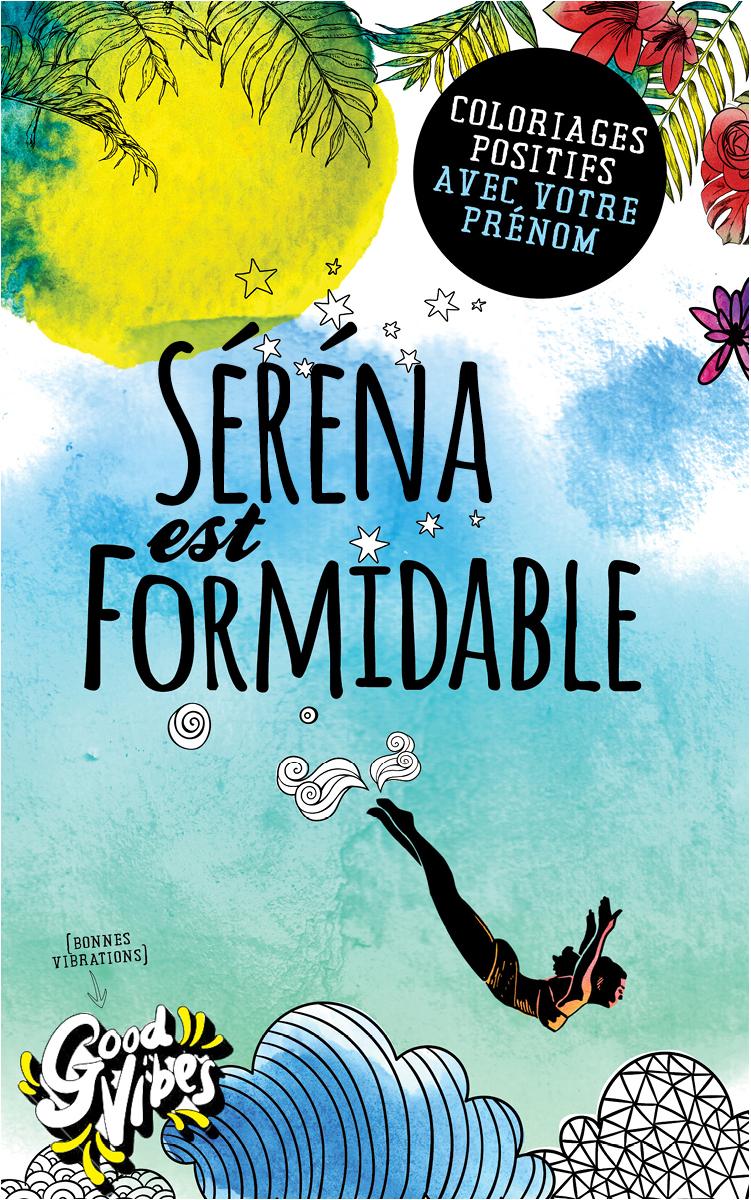 Séréna est formidable livre de coloriage personalisé cadeau pour sa meilleure amie ou sa mère