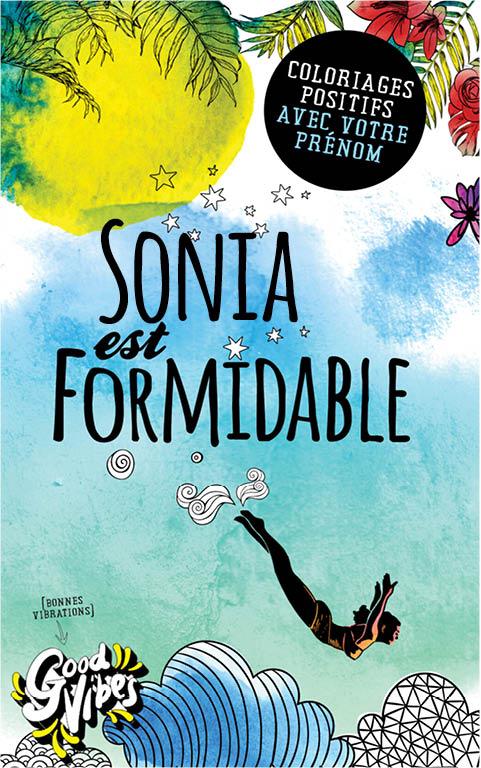 Sonia est formidable livre de coloriage personalisé cadeau pour sa meilleure amie ou sa mère
