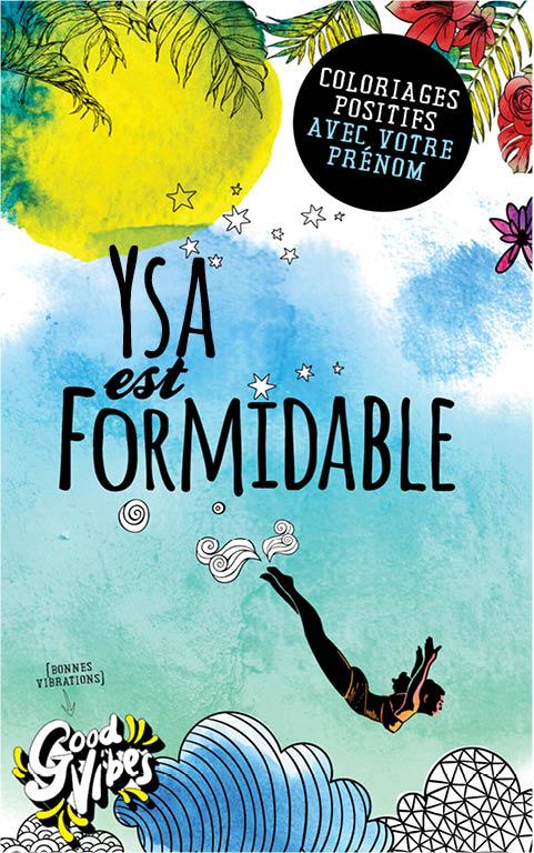 Ysa est formidable livre de coloriage personalisé cadeau pour sa meilleure amie ou sa mère