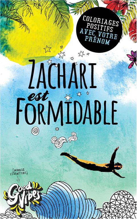 Zachari est formidable livre de coloriage personalisé cadeau pour son meilleur ami ou son père